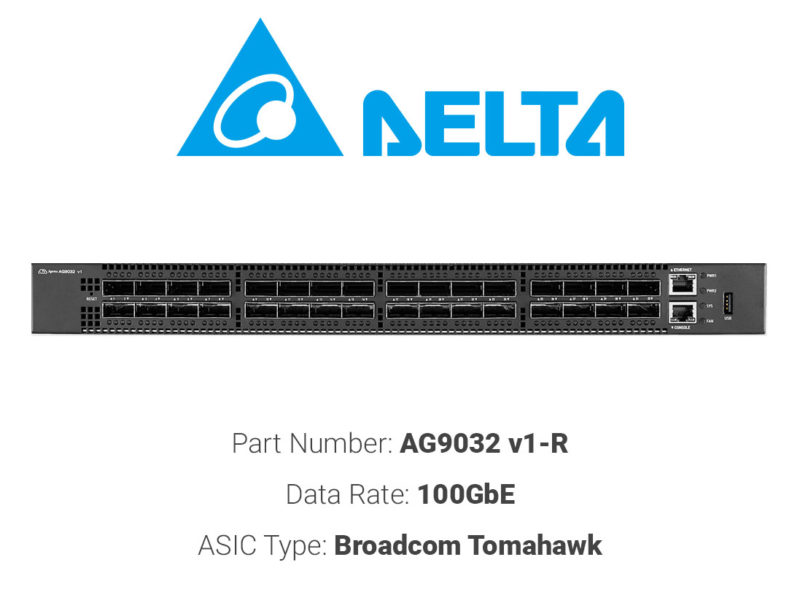 100GbE white box switch Delta AG9032 v1-R
