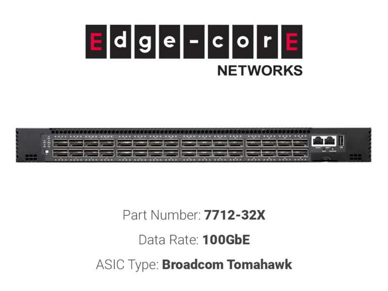 100GbE white box switch Edgecore Networks 7712-32XS