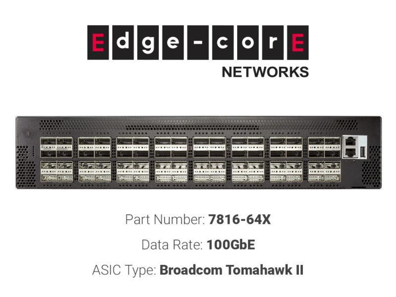 100GbE white box switch Edgecore Networks 7816-64X