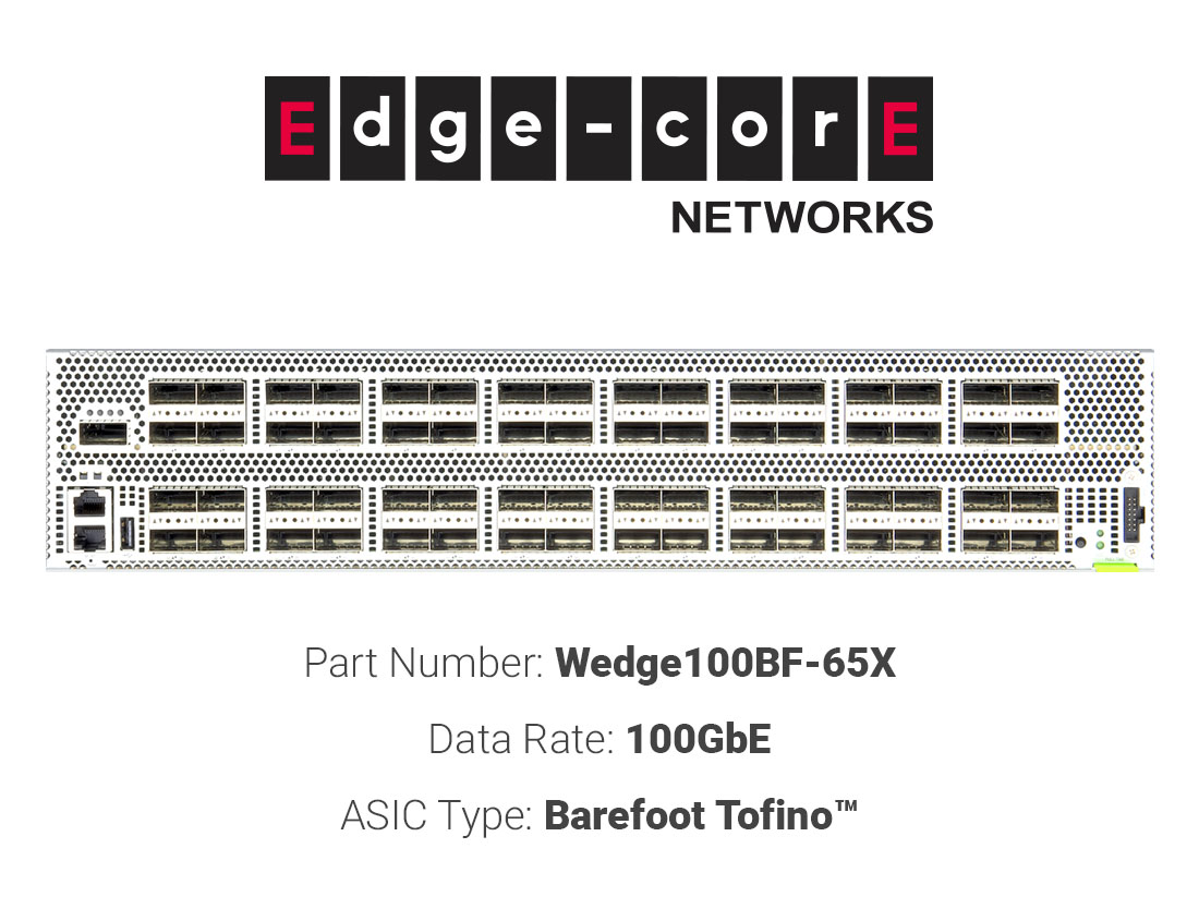 100GbE white box switch Edgecore Networks Wedge100BF-65X