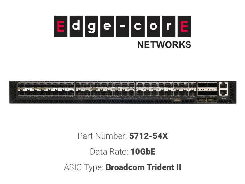 10GbE white box switch Edgecore Networks 5712-54X