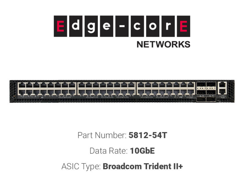 10GbE white box switch Edgecore Networks 5812-54T