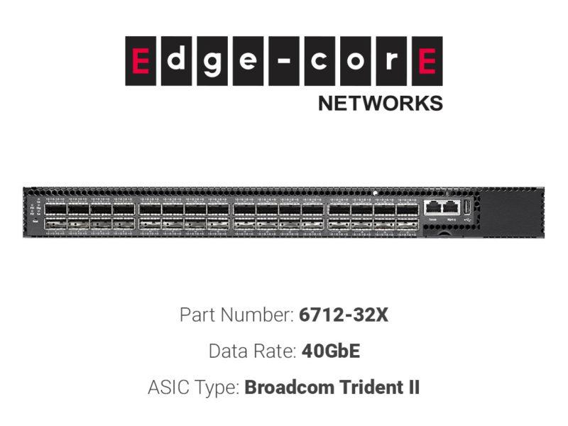 40GbE white box switch Edgecore Networks 6712-32X